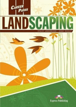 Landscaping Student's Book with DigiBooks App (Includes Audio & Video)
