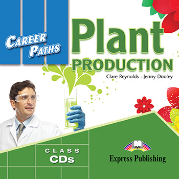 Jenny Dooley, Clare Reynolds Career Paths: Plant Production. (esp). Audio CDs (set of 2). Аудио CD (2 шт.)