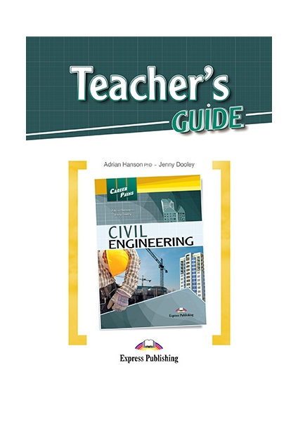 Jenny Dooley, Adrian Hanson Civil Engineering Teacher's Guide