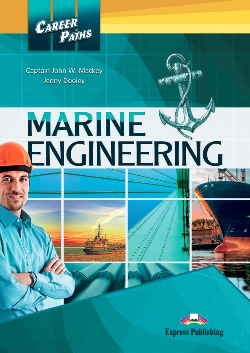 Jenny Dooley, Captain John W. Mackey Marine Engineering (esp). Student's Book. Учебник
