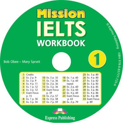 Bob Obee, Mary Spratt Mission IELTS 1. Workbook Audio CD. Аудио CD
