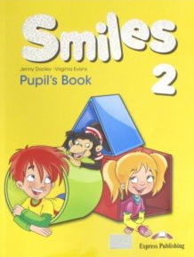 Virginia Evans, Jenny Dooley Smiles 2. Pupil's Book (International). Учебник
