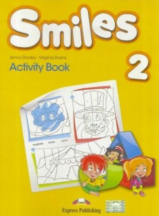 Virginia Evans, Jenny Dooley Smiles 2. Activity book (international). Рабочая тетрадь