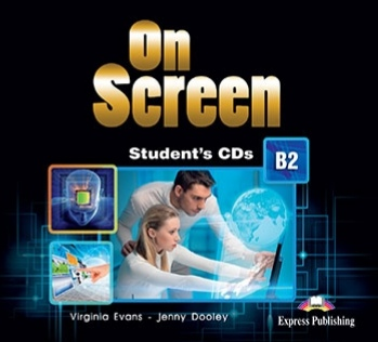 Virginia Evans, Jenny Dooley On Screen B2. Student's CD's (set of 2) REVISED. Аудио CD для работы в классе (2 шт).