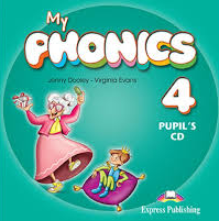 Virginia Evans, Jenny Dooley My phonics 4. Pupil's CD (international). Аудио CD для работы дома
