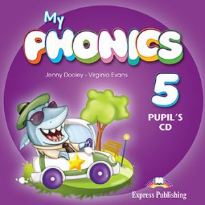 Virginia Evans, Jenny Dooley My phonics 5. Pupil's CD (international). Аудио CD для работы дома