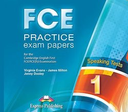 Virginia Evans FCE Practice Exam Papers 1. Speaking Class CD's (set of 2) (Revised). Аудио CD к заданиям на говорение