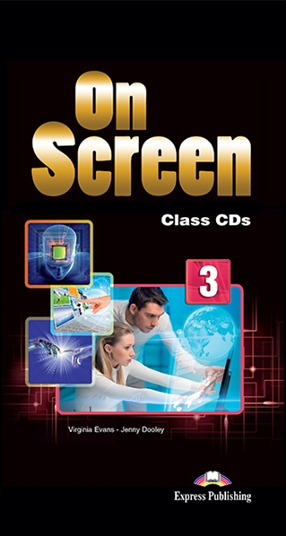 Virginia Evans, Jenny Dooley On Screen 3. Class CD's (set of 5) International. Аудио CD для работы в классе