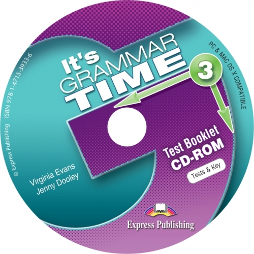 Virginia Evans, Jenny Dooley it's Grammar Time 3. Test Booklet CD-Rom (international). CD-ROM диск с тестовыми заданиями