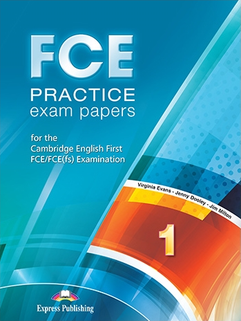 Virginia Evans FCE Practice Exam Papers 1. Student's book revised (with digibooks app.). Учебник (с ссылкой на электронное приложение)