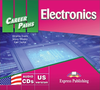 Virginia Evans, Jenny Dooley, Carl Taylor Electronics (esp). Audio CDs (set of 2) US version. Аудио CD для работы в классе