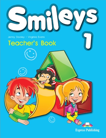 Virginia Evans, Jenny Dooley Smiles 1. Teachers book (international). Книга для учителя