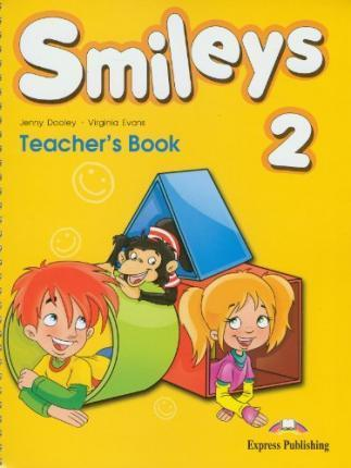 Virginia Evans, Jenny Dooley Smiles 2. Teachers book (international). Книга для учителя