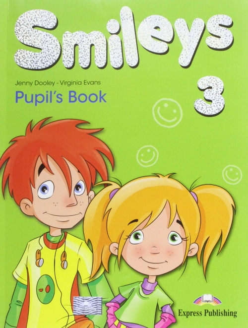 Virginia Evans, Jenny Dooley Smiles 3. Pupils Book (International). Учебник