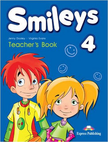 Virginia Evans, Jenny Dooley Smiles 4. Teacher's book (interleaved) international. Книга для учителя