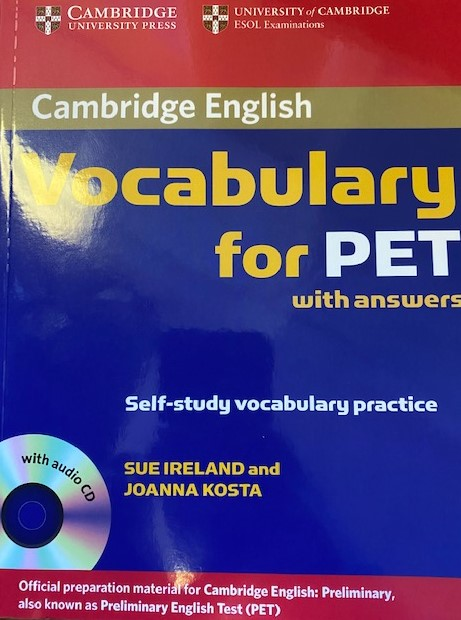 Sue Ireland, Joanna Kosta Cambridge Vocabulary for PET Book with answers and Audio CD