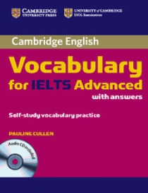 Pauline Cullen Cambridge Vocabulary for Ielts Advanced Band 6.5+ with Answers and Audio Cd