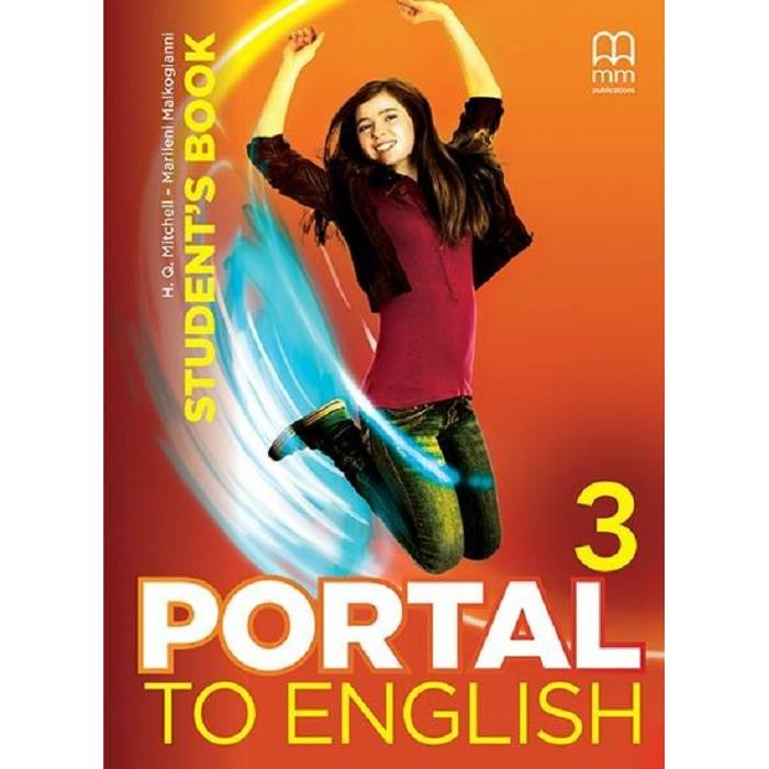 H.Q. Mitchell, Marileni Malkogianni Portal to English 3 Student's Book