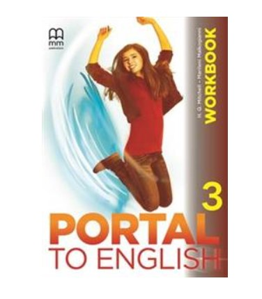 H.Q. Mitchell, Marileni Malkogianni Portal to English 3 Workbook