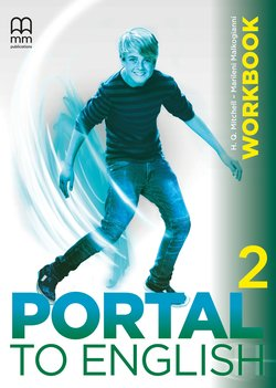 H.Q. Mitchell, Marileni Malkogianni Portal to English 2 Workbook