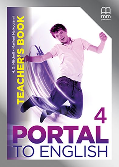 H.Q. Mitchell, Marileni Malkogianni Portal to English 4 Teacher's Book