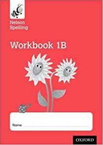Nelson Spelling Workbook  1B Year