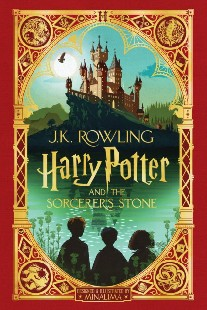Rowling J.K. Harry Potter and the Sorcerer's Stone: Minalima Edition (Harry Potter, Book 1), Volume 1