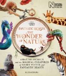 Fantastic Beasts: The Wonder of Nature HB
