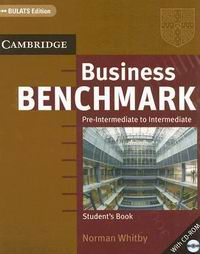 Norman Whitby Business Benchmark Pre-intermediate - Intermediate Student's Book with CD-ROM BULATS edition