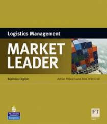 Adrian Pilbeam and Nina O'Driscoll Market Leader 3rd Edition Logistics Management