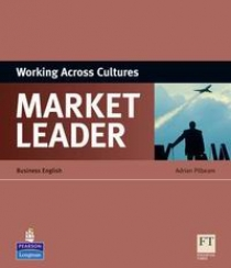Adrian Pilbeam Market Leader 3rd Edition Working Across Culture