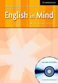 Herbert Puchta and Jeff Stranks English in Mind Starter Workbook with Audio CD/ CD ROM