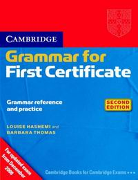 Barbara Thomas, Louise Hashemi Cambridge Grammar for First Certificate (Second Edition) Book without answers