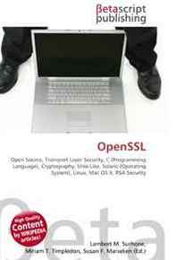 OpenSSL: Open Source, Transport Layer Security, C (Programming Language), Cryptography, Unix-Like, Solaris (Operating System), Linux, Mac OS X, RSA Security