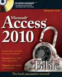 Michael R. Groh Access 2010 Bible