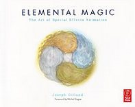 Joseph, Gilland Elemental magic: The Art of Special Effects Animation
