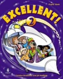 Coralyn Bradshaw / Jill Hadfield Excellent! Level 2 Pupil's Book