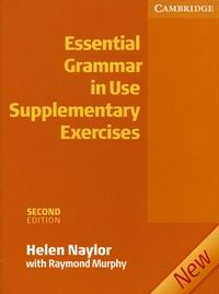 Raymond Murphy and Helen Naylor Essential Grammar in Use Supplementary Exercises 2nd Edition Book without answers