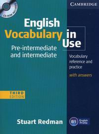 Stuart Redman English Vocabulary in Use: Pre-intermediate and Intermediate (Third Edition) Book with answers and CD-ROM