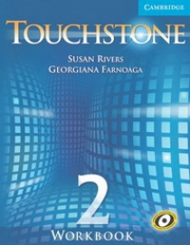 Susan Rivers, Georgiana Farnoaga Touchstone Level 2 Workbook