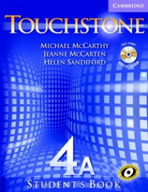 Michael J. McCarthy, Jeanne McCarten Touchstone Level 4 Student's Book A with Audio CD/ CD-ROM