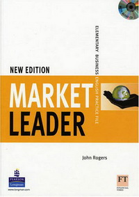 David Cotton, David Falvey, John Rogers, Iwona Dubicka, .Simon Kent, Lewis Lansford, Margaret O'Keeffe New Market Leader Elementary Practice File with Audio CD