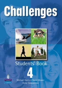 Michael Harris / David Mower / Anna Sikorzynska Challenges 4. Student's Book