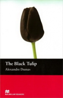 Alexandre Dumas, retold by Florence Bell The Black Tulip