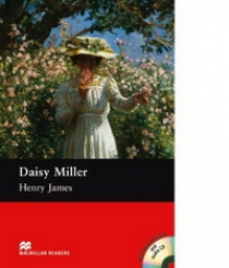 Henry James, retold by Rachel Bladon Daisy Miller (with Audio CD)