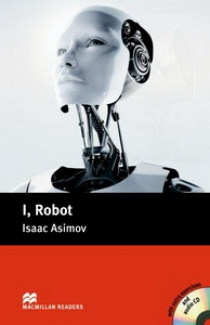 Issac Asimov, retold by Tricia Reilly I, Robot (with Audio CD)