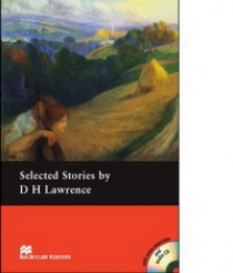 D.H. Lawrence, retold by Anne Collins Selected Stories by D. H. Lawrence (with Audio CD)