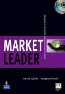 David Cotton, David Falvey, Simon Kent, John Rogers, Iwona Dubicka, Lewis Lansford, Margaret O'Keeffe New Market Leader Advanced Coursebook with Multi-Rom and Audio CD