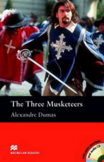 Alexandre Dumas, retold by Nicholas Murgatroyd The Three Musketeers (with Audio CD)