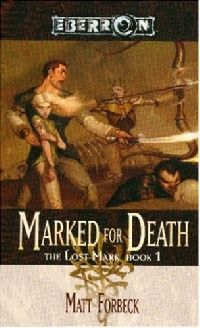 Обложка книги Marked for Death (The Lost Mark, Book 1)